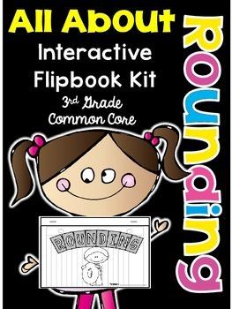 3rd Grade Common Core- Rounding Interactive Flipbook Kit
