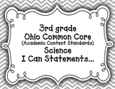 "3rd Grade Common Core Science ""I CAN"" Statements for OHIO"