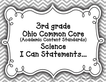 """3rd Grade Common Core Science """"I CAN"""" Statements for OHIO"""