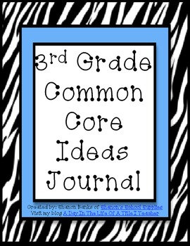 3rd Grade Common Core Standards Journal for Teacher Blue Zebra