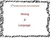 3rd Grade Common Core Standards for Writing and Language