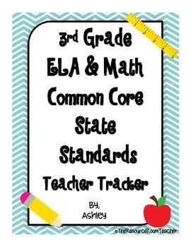 3rd Grade Common Core State Standards Teacher Tracker ELA & Math