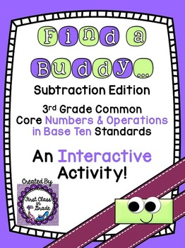 3rd Grade Common Core Subtraction (Find a Buddy)