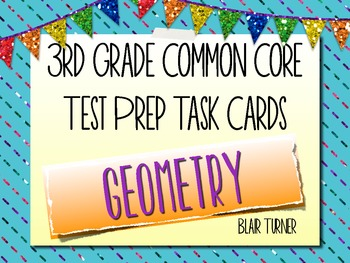 3rd Grade Common Core Test Prep Task Cards - GEOMETRY