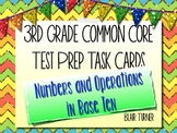 3rd Grade Common Core Test Prep Task Cards - NUMBERS AND OPERATIONS IN BASE TEN