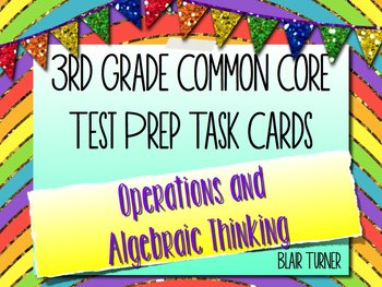 3rd Grade Common Core Test Prep Task Cards - OPERATIONS AND ALGEBRAIC THINKING