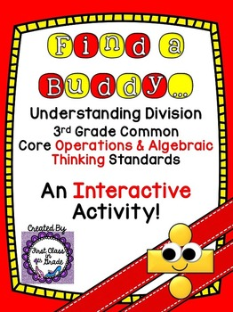 3rd Grade Common Core Understanding Division (Find a Buddy)