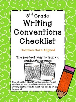 3rd Grade Common Core Writing Conventions Checklist