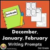 Writing Prompts 3rd Grade Common Core Bundle December, January, and February