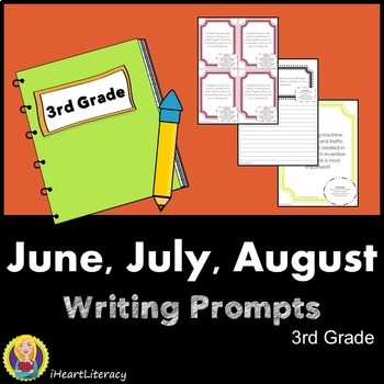 Writing Prompts 3rd Grade Common Core Bundle June, July, and August