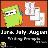Writing Prompts 3rd Grade Common Core Bundle June, July, a