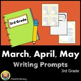 Writing Prompts 3rd Grade Common Core Bundle March, April,