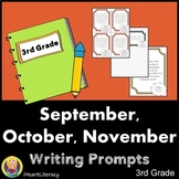 Writing Prompts 3rd Grade Common Core Bundle September, October, and November
