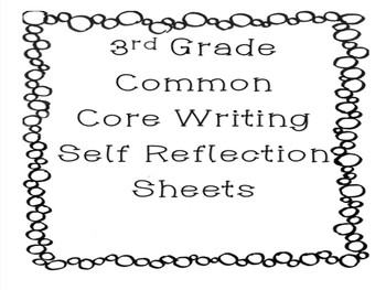 3rd Grade Common Core Writing Reflection Sheets