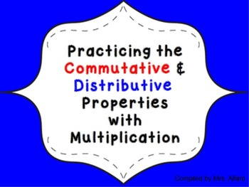 3rd Grade Commutative & Distributive Property Practice  ~ CCSS Math
