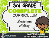 3rd Grade - Complete Curriculum - Louisiana History