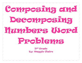 3rd Grade Composing and Decomposing Number Word Problems