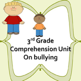 3rd Grade Comprehension Unit on Bullying