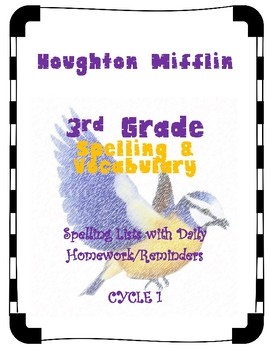 3rd Grade Cycle 1, UNITS 1-6 Spelling/Vocabulary Lists Aligned with Houghton M.