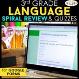 3rd Grade DIGITAL Language (Grammar) Spiral Review & Quizz