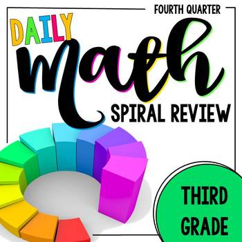 3rd Grade Daily Math Spiral Review - Morning Work for Weeks 28-36