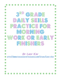 3rd Grade Daily Skills Practice for Morning Work or Early Finishers