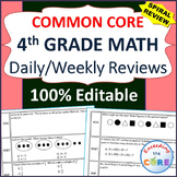 4th Grade Daily or Weekly Spiral Math Review {Common Core} 100% Editable