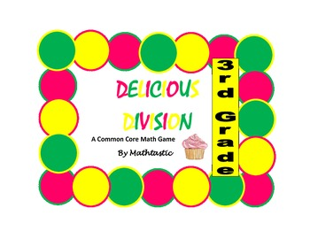 3rd Grade Delicious Division Game for Common Core