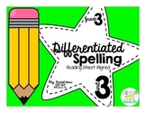 3rd Grade Differentiated Spelling Program Unit 3 - Reading