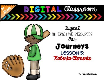 3rd Grade Digital Classroom: Lesson 5- Roberto Clemente- for Journeys