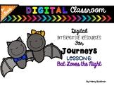 3rd Grade Digital Classroom: Lesson 6- Bat Loves the Night- for Journeys