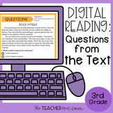 3rd Grade Digital Reading: Questions From The Text for Goo