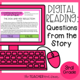 3rd Grade Digital Reading: Questions from the Story for Go