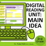 3rd Grade Digital Reading Unit: Main Idea for Google Slide