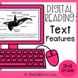 3rd Grade Digital Reading Unit: Text Features for Google S