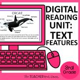 Text Features Digital Reading Unit for Google Slides™ Dist