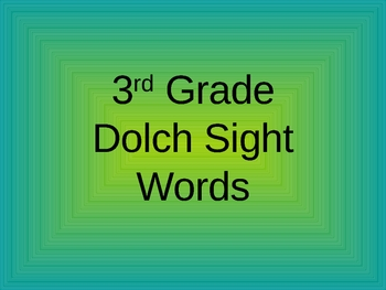 3rd Grade Dolch Sight Word PowerPoint