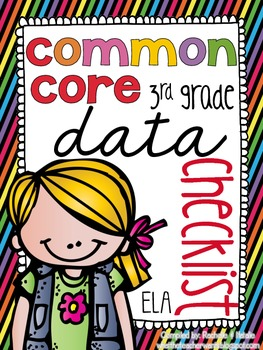 {3rd Grade} ELA Common Core Data Checklists