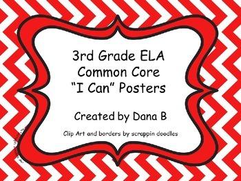 "3rd Grade ELA Common Core  ""I Can"" Posters - Chevron"