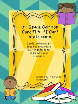 "3rd Grade ELA Common Core ""I Can"" Statements"