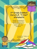 """3rd Grade ELA Common Core """"I Can"""" Statements"""