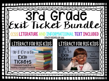 3rd Grade ELA Common Core Reading Exit Tickets {Literature & Info. Text} BUNDLE!