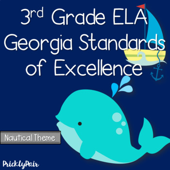 3rd Grade ELA GSE Georgia Standards of Excellence Posters -Nautical