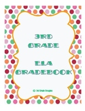 3rd Grade ELA Gradebook