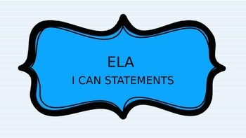 "3rd Grade ELA ""I Can Statements"""