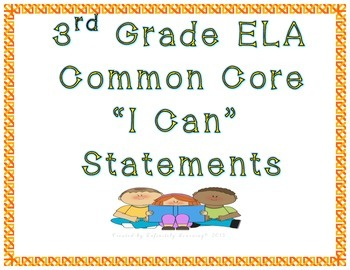 "3rd Grade ELA ""I Can"" Statements - Common Core"