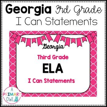 3rd Grade Georgia ELA Standards: I Can Statements