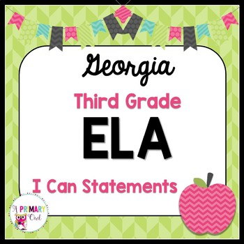 3rd Grade Georgia Standards ELA: I Can Statements