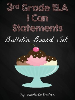 3rd Grade ELA I Can Statements and Bulletin Set