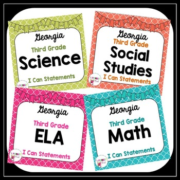 3rd Gr. Georgia Standards ELA, Math, Science and Social Studies I Can Statements